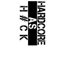 Hardcore Photographic Print