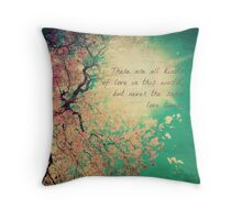 All Kinds of Love Throw Pillow