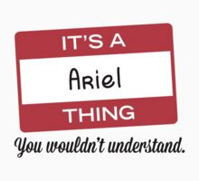 Its a Ariel thing you wouldnt understand! by masongabriel