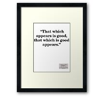"""Situationist saying """"That which is good..."""" Framed Print"""