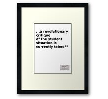 """Situationist saying """"...the Student situation..."""" Framed Print"""