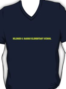 MILDRED S. HARRIS ELEMENTARY SCHOOL T-Shirt