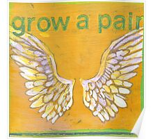 Grow a Pair (of wings!) Angel wing pattern Poster
