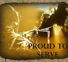 Proud To Serve 2 by Judson Joyce