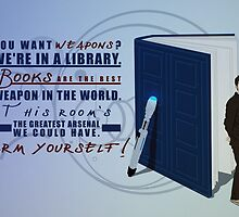 Books are the best weapon in the world by rosescreation