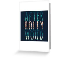 After Hollywood Blue Greeting Card