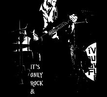 It's Only Rock & Roll by Lissywitch