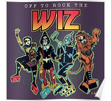 Off To Rock The Wiz Poster