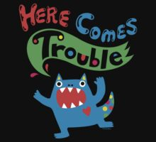 Here Comes Trouble on dark by Andi Bird
