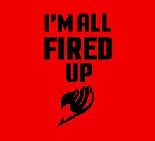 I'm All Fired Up - Black by steffirae