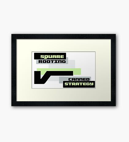 Square Rooting - Canned Strategy Framed Print
