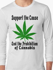 Support the Cause... Long Sleeve T-Shirt