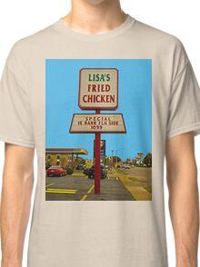 Lisa's Fried Chicken T-Shirt Classic T-Shirt