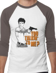 You talkin' to me? Men's Baseball ¾ T-Shirt