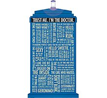 Doctor who quotes Photographic Print
