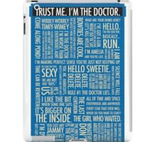 Doctor who quotes iPad Case/Skin