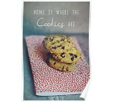 Home is where the cookies are Food typography Poster