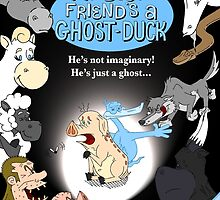 My Best Friend's A Ghost-Duck - Poster by Tom Gant