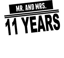 Mr. And Mrs. 11 Years by GiftIdea