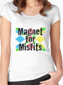 Magnet for Misfits Women's Fitted Scoop T-Shirt