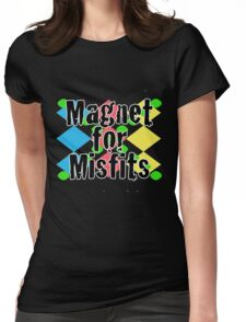 Magnet for Misfits Womens Fitted T-Shirt