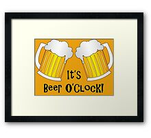 It's Beer O'Clock Funny Pint Glasses Framed Print