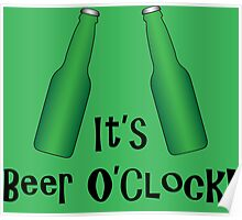 It's Beer O'Clock Party Time Green Bottles Poster