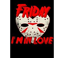 Friday I'm In Love Photographic Print