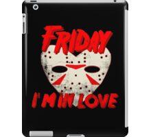 Friday I'm In Love iPad Case/Skin
