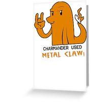 Charmander Used Metal Claw Greeting Card