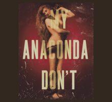 My Anaconda DON'T by Sirianni1991