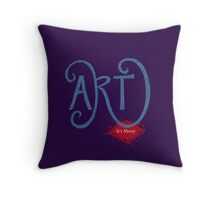 Art- It's Messy Throw Pillow