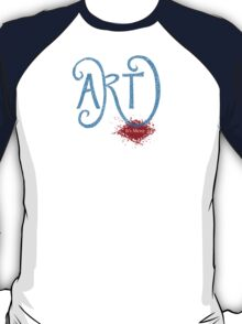 Art- It's Messy T-Shirt