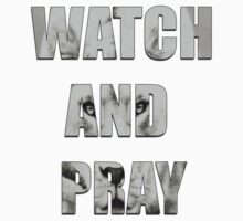 Watch and Pray Kids Clothes