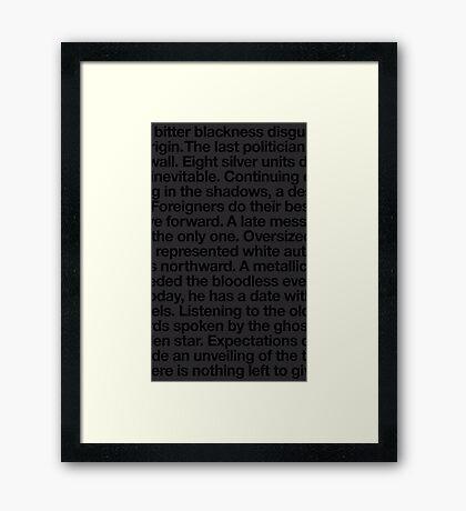 bitter blackness Framed Print
