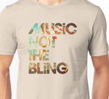 MusicNotTheBling Unisex T-Shirt
