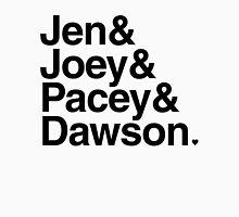 Jen & Joey & Pacey & Dawson Unisex T-Shirt