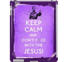 Keep Calm And don't fcuk with the Jesus iPad Case/Skin