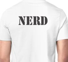 NERD, HAPPY DAYS, overly intellectual, obsessive, socially impaired, in Black Unisex T-Shirt