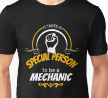 IT TAKES A SPECIAL PERSON TO BE A MECHANIC Unisex T-Shirt