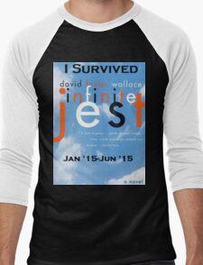 Infinite Jest-Survivor Shirt  Men's Baseball ¾ T-Shirt