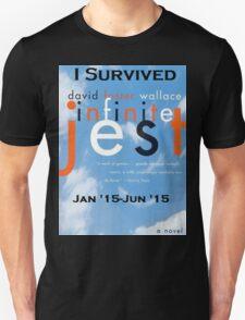 Infinite Jest-Survivor Shirt  Unisex T-Shirt