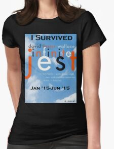 Infinite Jest-Survivor Shirt  Womens Fitted T-Shirt