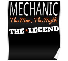 MECHANIC THE MAN, THE MYTH THE LEGEND Poster