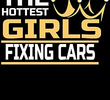 THE HOTTEST GIRLS FIXING CARS by badassarts