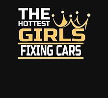 THE HOTTEST GIRLS FIXING CARS Unisex T-Shirt