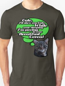 You can't trust kittens T-Shirt