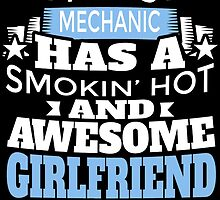 THIS MECHANIC HAS A SMOKING' HOT AND AWESOME GIRLFRIEND by BADASSTEES