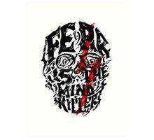 Fear is the Mind Killer Art Print