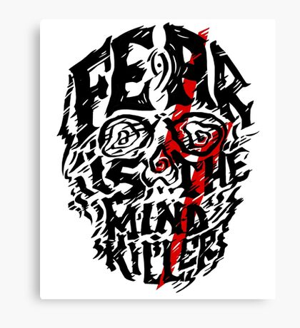 Fear is the Mind Killer Canvas Print